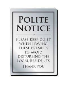 Leave Premises Quietly Polite Notice (No Frame)