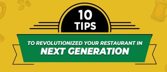 Infographics - 10 Tips To Revolutionize Your Restaurant To Next Generation